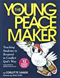 The Young Peacemaker, Corlette Sande and Russ Flint and Associates Staff, 096637861X