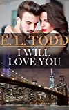 Download I Will Love You (Forever and Ever 23) in PDF ePUB Free Online