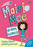 No Boys Allowed: Book 1 (Maisie Mae)