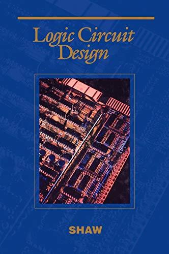 Logic Circuit Design (Saunders College Publishing Series in Electrical Engineering)
