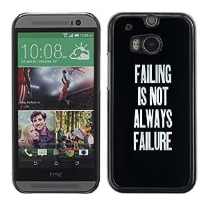 Qstar Arte & diseño plástico duro Fundas Cover Cubre Hard Case Cover para HTC One M8 ( Failing Success Inspirational Text Black)