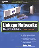 Linksys Networks: The Official Guide, Third Edition