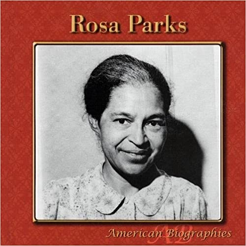 Rosa Parks (American Biographies)