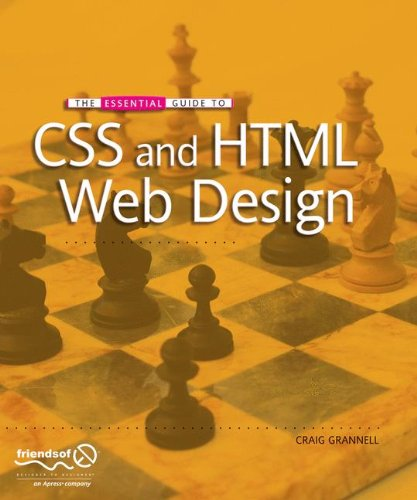 The Essential Guide to CSS and HTML Web Design (Essentials) by Brand: Apress