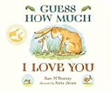 Guess How Much I Love You (print edition)