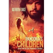 Pandora's Children (The Pandora's Trilogy) (Volume 2)