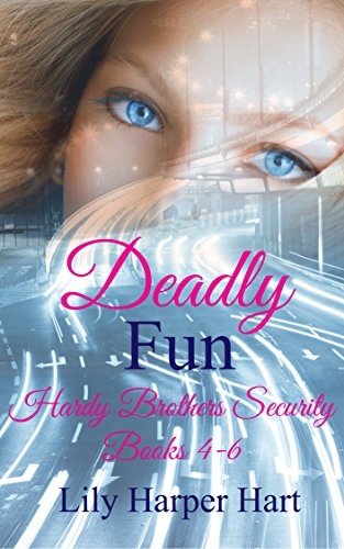deadly-fun-hardy-brother-security-books-4-6-hardy-brothers-security