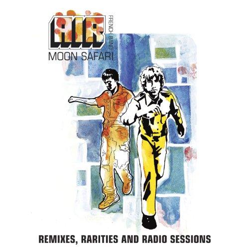 Moon Safari Remixes, Rarities ...