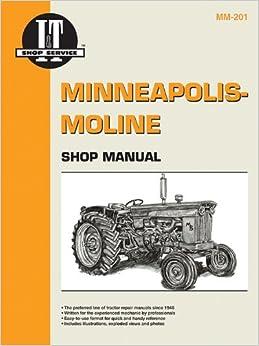 Minneapolis Moline Shop Manual Mm-201 (I & T Shop Service Manuals)