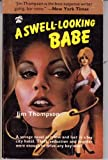 A Swell-Looking Babe, Jim Thompson, 0916870960