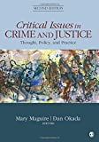Critical Issues in Crime and Justice: Thought, Policy, and Practice 2ed