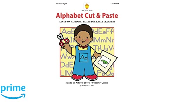 Alphabet Cut & Paste: Hands-on Alphabet Skills for Early Learners ...