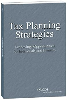 Book Tax Planning Strategies: Tax Savings Opportunities for Individuals and Families (2008-2009)