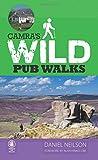 Wild Pub Walks (Camra Pub Walks)