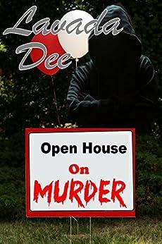 Open House On Murder by [Dee, Lavada]