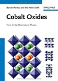 Cobalt Oxides, Bernard Raveau and Motin Seikh, 3527331476