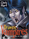 Drawing Vampires, Christopher Hart, 1933027819
