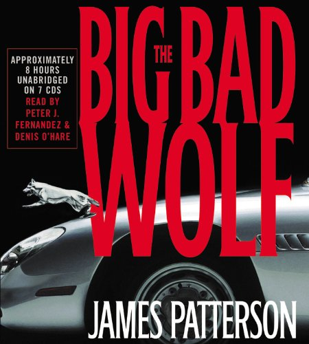 The Big Bad Wolf: A Novel (Alex Cross novels)