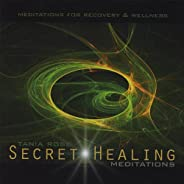 Secret Healing Meditations