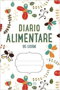 DIARIO ALIMENTARE 90 Giorni: Agenda perdita di peso e attività giornaliere (Bianco)