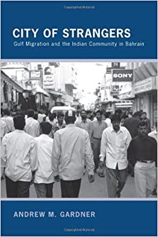 ??TOP?? City Of Strangers: Gulf Migration And The Indian Community In Bahrain. viajeros Centros servers OKAPILCO plantas Ordre