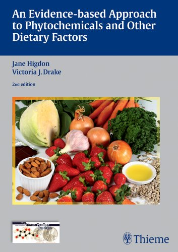 An Evidence-based Approach to Phytochemicals and Other Dietary Factors (2nd 2012) [Higdon & Drake]