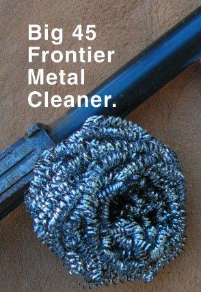 big 45 frontier metal cleaner - 1