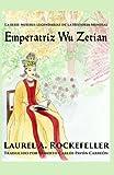 Emperatriz Wǔ Zétiān (Spanish Edition)