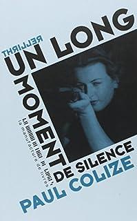 Un long moment de silence, Colize, Paul