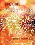 Rhetoric and Popular Culture (Revised Edition), Stahl, Roger, 1621311961