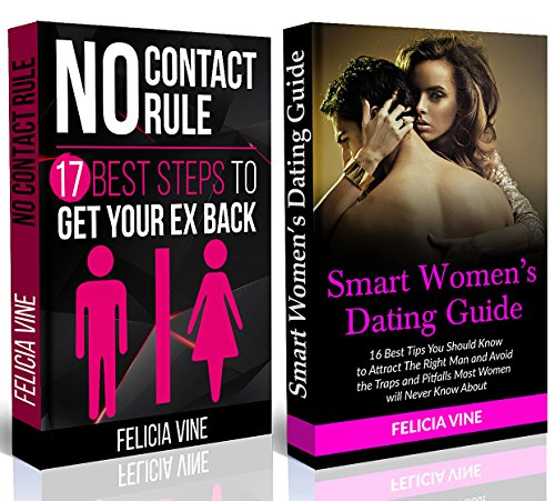 No Contact Rule: 17 Best Tips on How To Get Your Ex Back+16 Best Dating Tips To Get The Guy