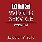 January 18, 2016: Evening |  BBC Newshour