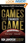 The Games That Changed the Game: The...
