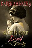Relative Deceit: Death in the Family