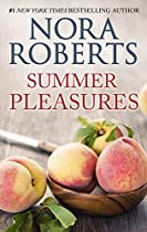 Summer Pleasures: A 2-in-1 Romance From Nora Roberts Second Nature\one Summer