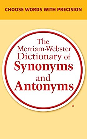 The merriam webster dictionary of synonyms and antonyms kindle the merriam webster dictionary of synonyms and antonyms 1st edition kindle edition solutioingenieria Gallery