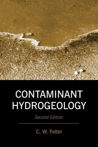 Download Contaminant Hydrogeology by C. W. Fetter 2nd (second) (2008) Hardcover pdf epub