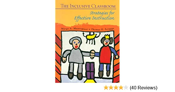 The Inclusive Classroom Strategies For Effective Instruction Margo