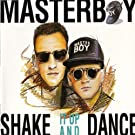 Shake it up and dance