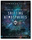 Essential Training for Shifting Atmospheres: A Strategy for Victorious Spiritual Warfare