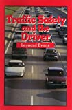 Traffic Safety and the Driver, Leonard Evans, 0442001630