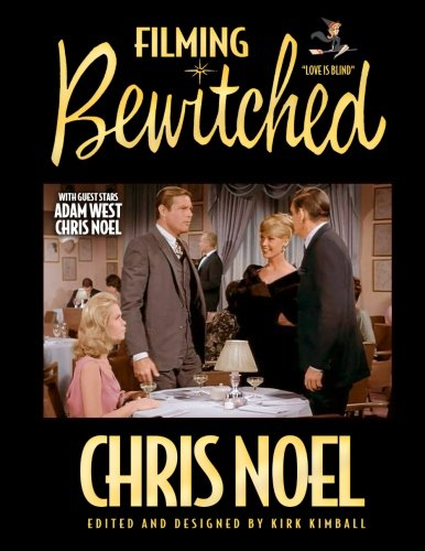 "Download Filming Bewitched ""Love is Blind"": Behind the Scenes with Liz Montgomery and Dick York ebook"
