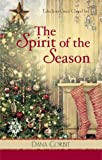 img - for The Spirit of the Season (Tales from Grace Chapel Inn, Book 8) book / textbook / text book