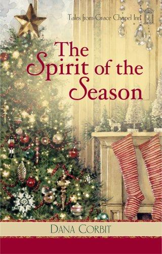 The Spirit of the Season (Tales from Grace Chapel Inn, Book 8)