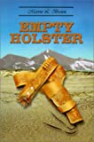 Empty Holster, Marvin L. Brown, 0759673012