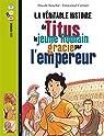La véritable histoire de Titus, le jeune romain grâcié par l'empereur par Bouchié
