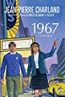1967, tome 1 : l'âme soeur par Jean-Pierre