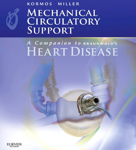Mechanical Circulatory Support: A Companion to Braunwald's Heart Disease (Anemia Support)