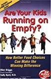 Are Your Kids Running on Empty? with CD-Rom Cookbook 'Mom, I'm Hungry. What's for Dinner?'