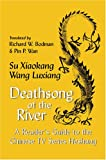 Deathsong of the River : A Reader's Guide to the Chinese TV Series Heshang, Xiaokang, Su and Luxiang, Wang, 0939657546